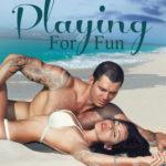 [PDF] [EPUB] Playing For Fun (Stewart Island, #6) Download
