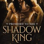 [PDF] [EPUB] Promised to the Shadow King (Captive of Shadows #1) Download
