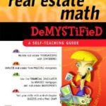 [PDF] [EPUB] Real Estate Math Demystified Download