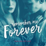 [PDF] [EPUB] Remember Me Forever (Lovely Vicious, #3) Download