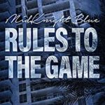 [PDF] [EPUB] Rules to the Game (MidKnight Blue Book 12) Download