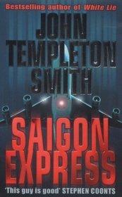 [PDF] [EPUB] Saigon Express (John Winter #2) Download by John Templeton Smith
