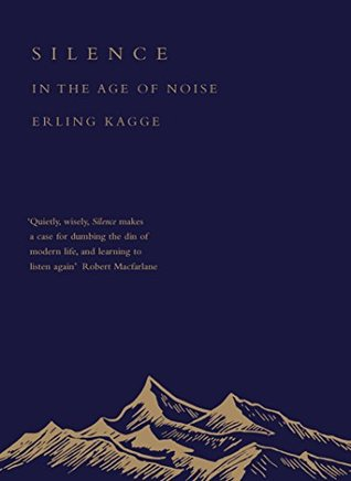 [PDF] [EPUB] Silence: In the Age of Noise Download by Erling Kagge