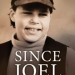 [PDF] [EPUB] Since Joel: Loving and Losing an Exceptional Son Download