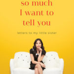 [PDF] [EPUB] So Much I Want to Tell You: Letters to My Little Sister Download