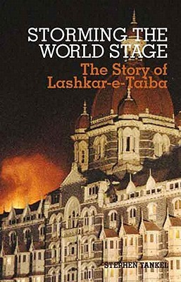 [PDF] [EPUB] Storming the World Stage: The Story of Lashkar-E-Taiba Download by Stephen Tankel