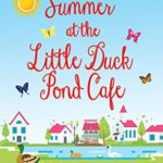 [PDF] [EPUB] Summer at The Little Duck Pond Cafe Download