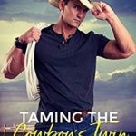 [PDF] [EPUB] Taming the Cowboy's Twin (Not So Bad Boys #4) Download