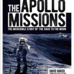 [PDF] [EPUB] The Apollo Missions: The Incredible Story of the Race to the Moon Download