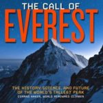 [PDF] [EPUB] The Call of Everest: The History, Science, and Future of the World's Tallest Peak Download