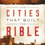 [PDF] [EPUB] The Cities That Built the Bible Download