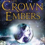 [PDF] [EPUB] The Crown of Embers (Fire and Thorns, #2) Download