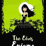 [PDF] [EPUB] The Elvis Enigma (Vegan Vamp #3) Download