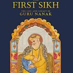 [PDF] [EPUB] The First Sikh: The Life and Legacy of Guru Nanak Download