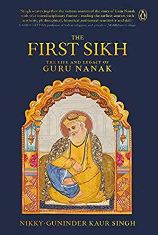 [PDF] [EPUB] The First Sikh: The Life and Legacy of Guru Nanak Download by Nikky-Guninder Kaur Singh