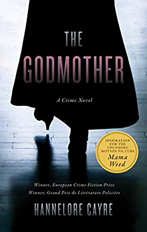 [PDF] [EPUB] The Godmother Download by Hannelore Cayre