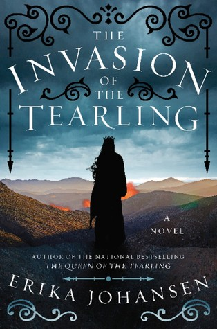 [PDF] [EPUB] The Invasion of the Tearling (The Queen of the Tearling, #2) Download by Erika Johansen