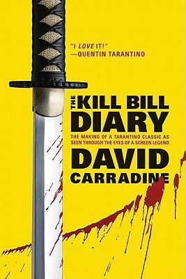 [PDF] [EPUB] The Kill Bill Diary Download by David Carradine
