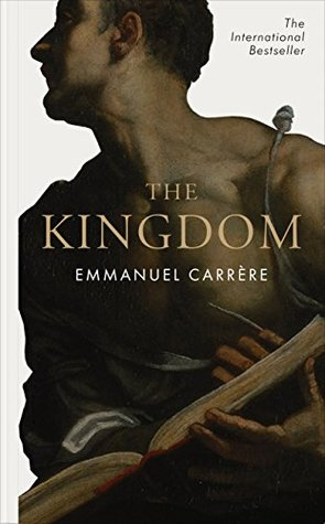 [PDF] [EPUB] The Kingdom Download by Emmanuel Carrère