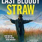 [PDF] [EPUB] The Last Bloody Straw: A Scottish Crime Thriller (DCI Logan Crime Thrillers) Download