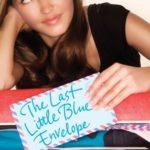[PDF] [EPUB] The Last Little Blue Envelope (Little Blue Envelope, #2) Download