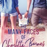 [PDF] [EPUB] The Many Faces of Charlotte Barnes Download