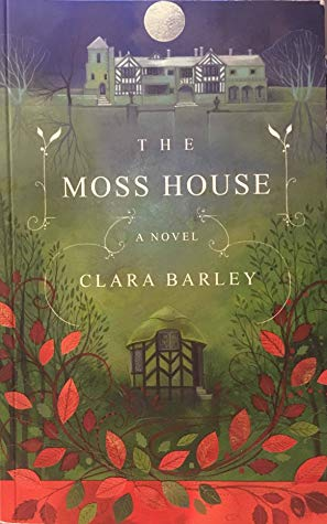 [PDF] [EPUB] The Moss House Download by Clara Barley