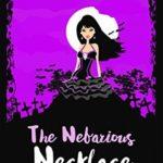 [PDF] [EPUB] The Nefarious Necklace (Vegan Vamp, #4) Download