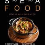 [PDF] [EPUB] The Only Cookbook Seafood Lovers Will Ever Need: A True Taste of the Sea – Discover 40 Seafood Recipes Download