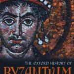 [PDF] [EPUB] The Oxford History of Byzantium Download