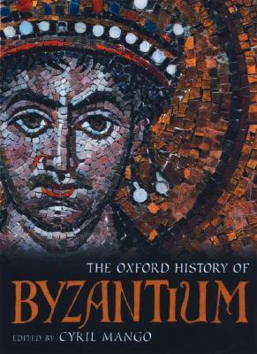 [PDF] [EPUB] The Oxford History of Byzantium Download by Cyril Mango