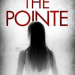 [PDF] [EPUB] The Pointe: A fast-paced psychological thriller Download