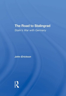 [PDF] [EPUB] The Road to Stalingrad: Stalin's War with Germany Download by John Erickson