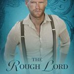 [PDF] [EPUB] The Rough Lord :Sinners Club Book III Download