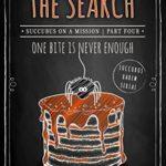 [PDF] [EPUB] The Search (Succubus On A Mission #4; Succubus Harem #14) Download