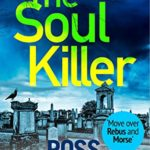 [PDF] [EPUB] The Soul Killer: A gritty, heart-pounding crime thriller (The DI Barton Series Book 2) Download