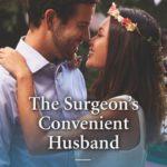 [PDF] [EPUB] The Surgeon's Convenient Husband Download