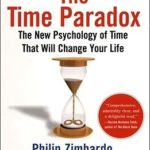 [PDF] [EPUB] The Time Paradox: The New Psychology of Time That Will Change Your Life Download