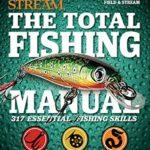 [PDF] [EPUB] The Total Fishing Manual: 317 Essential Fishing Skills (Field and Stream) Download