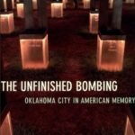 [PDF] [EPUB] The Unfinished Bombing: Oklahoma City in American Memory Download