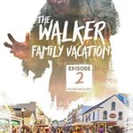 [PDF] [EPUB] The Walker Family Vacation: Episode 2 Download