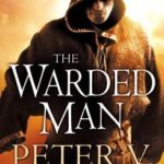 [PDF] [EPUB] The Warded Man (Demon Cycle, #1) Download