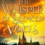 [PDF] [EPUB] The Whisper of Silenced Voices (After The Rift #3) Download