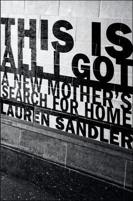 [PDF] [EPUB] This Is All I Got Download by Lauren Sandler