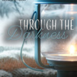 [PDF] [EPUB] Through the Darkness (Winter at the Shore #2) Download