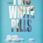 [PDF] [EPUB] Two White Pills Download