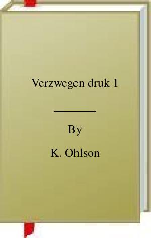 [PDF] [EPUB] Verzwegen druk 1 Download by K. Ohlson