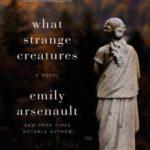 [PDF] [EPUB] What Strange Creatures Download