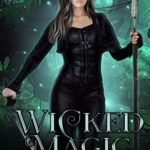 [PDF] [EPUB] Wicked Magic (The Curse of the Allfather Book 2) Download