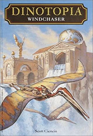 [PDF] [EPUB] Windchaser (Dinotopia, #1) Download by Scott Ciencin
